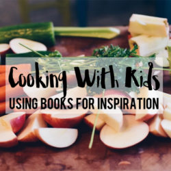Cooking with Kids :: Using Books for Inspiration | Houston Moms Blog