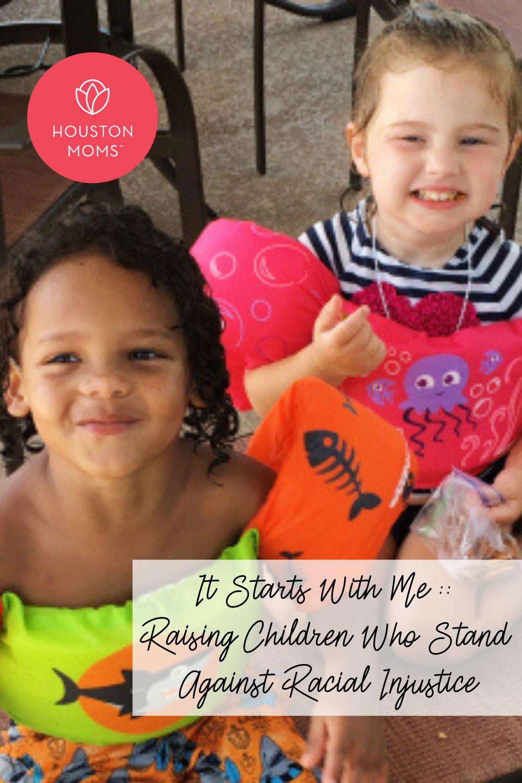 "Houston Moms ""It Starts with me:: Raising Children Who Stand Against Racial Injustice"" #houstonmoms #houstonmomsblog #momsaroundhouston"