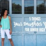 5 Things Your Daughter Needs for Junior High