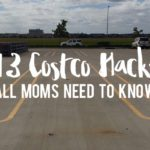 13 Costco Hacks All Moms Need to Know