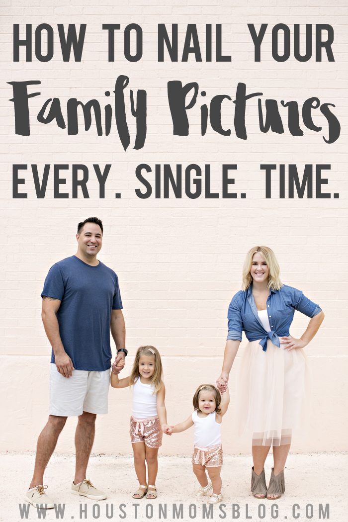 How to Nail Your Family Pictures Every Time | Houston Moms Blog