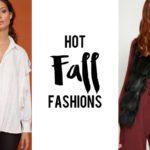 Hot Fall Fashions