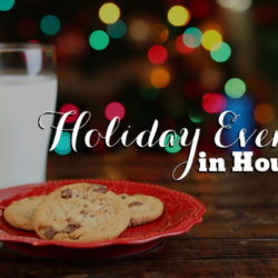 Houston Holiday Events Guide | Houston Moms Blog