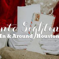 Houston Santa Sightings | Houston Moms Blog