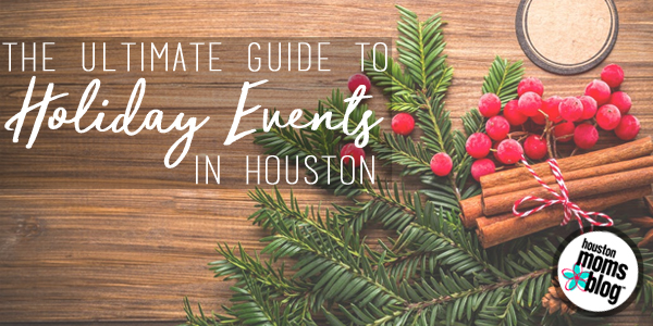 dont miss the ultimate guide to holiday events in houston below - Houston Christmas Events