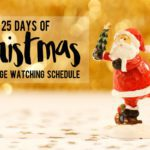 25 Days of Christmas {Full Binge Watching TV Schedule}