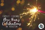 Houston New Year's Events 2017