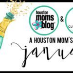 A Houston Mom's Guide to January 2017