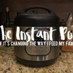 6 Ways the Instant Pot is Changing How I Feed My Family