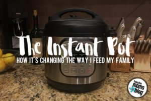 6 Ways the Instant Pot is Changing How I Feed My Family | Houston Moms Blog