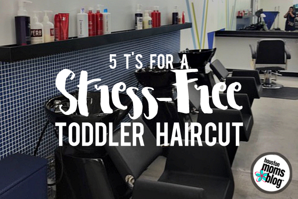 5 T's for a Stress-Free Toddler Haircut {+ Exclusive Coupon} | Houston Moms Blog