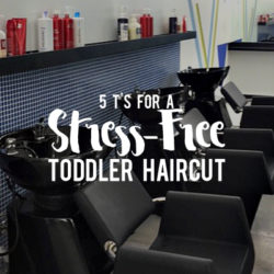 5 T's for a Stress-Free Toddler Haircut {+ Exclusive Coupon}