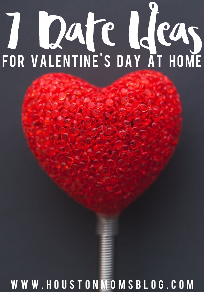 7 At-Home Date Ideas for Valentine's Day