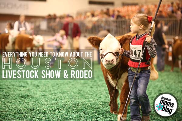 Houston Livestock Show and Rodeo :: Everything You Need to Know | Houston Moms Blog