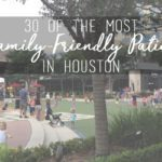 30 of the Most Family-Friendly Houston Patios