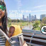 10 Reasons Why You Should Raise Your Kids in Houston