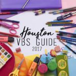 Houston VBS Guide {2017}