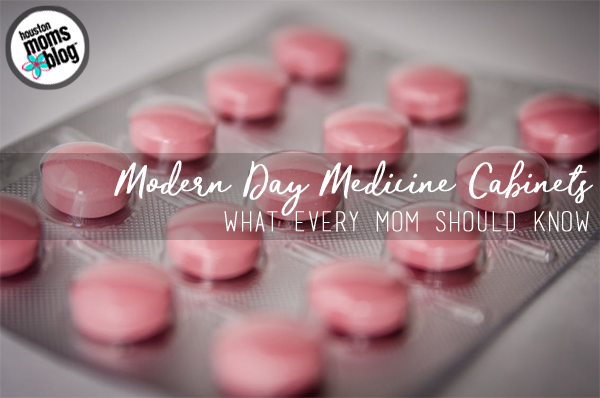 Modern Day Medicine Cabinets {What Every Mom Should Know} | Houston Moms Blog