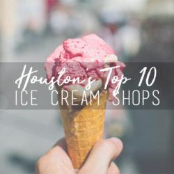 Houston Ice Cream Shops