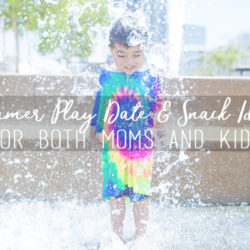 Summer Play Date and Snack Ideas