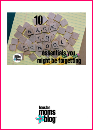 "Houston Moms Blog ""10 Back to School Essentials You Might By Forgetting"" #houstonmomsblog #momsaroundhouston #backtoschooltips"