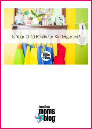 "Houston Moms Blog ""Is Your Child Ready for Kindergarten?"" #houstonmomsblog #momsaroundhouston #backtoschooltips"