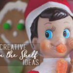 60 Creative Things To Do With Your Elf on the Shelf