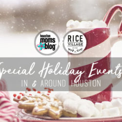 Houston Holiday Events 2017 - Boostable