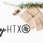 shopHTX 2017 :: Your One Stop Holiday Shopping Guide