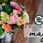A Houston Mom's Guide to May