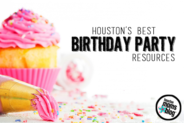 The Ultimate Guide To Birthday Parties In Houston