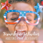 Houston's 4th of July Fireworks & Festivities {2018}