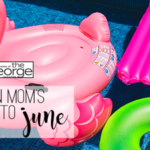 A Houston Mom's Guide to June 2018