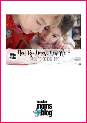 "Houston Moms Blog ""New Routines. New Me :: Back to School Tips"" #houstonmomsblog #momsaroundhouston"