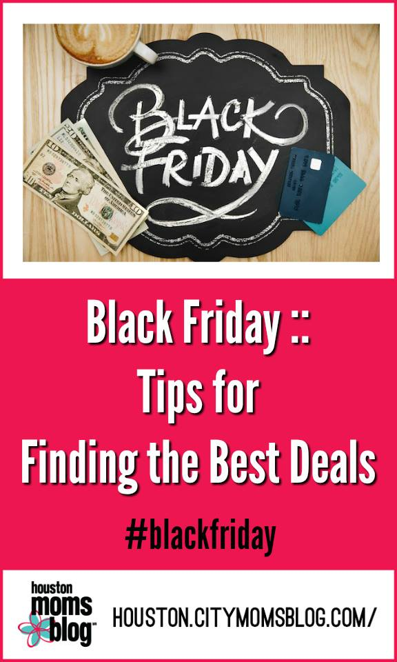 "Houston Moms Blog ""Black Friday :: Tips for Finding the Best Deals"" #houstoncitymomsblog #momsaroundhouston #holidayshopping #blackfriday #houstonfamily #community #loveourcity #houstonlove #houstonpride #houstonmoms #ighouston #houstonblogger #htx #instahouston #momlife #houstonmomsblog #citymomsblog"