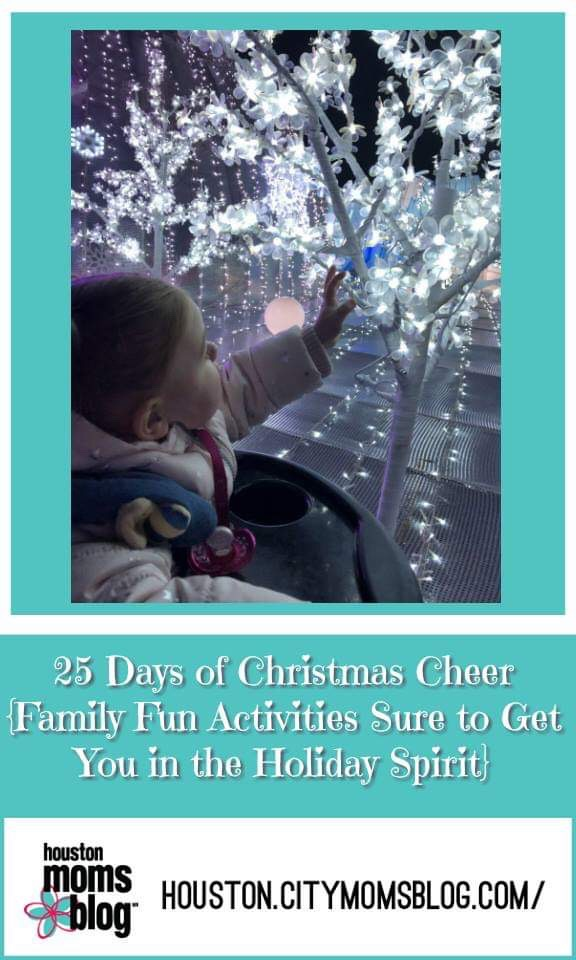 Houston Moms Blog, 25 Days of Christmas Cheer {Family Fun Activities Sure to Get You in the Holiday Spirit!} #houstonmomsblog #houston #blogger #houstonblogger #christmascheer