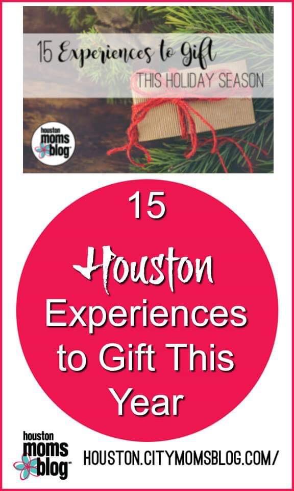 """Houston Moms Blog """"15 Houston Experiences to Gift This Year"""" #houstonmomsblog #christmas #experienceovergift #momsaroundhouston #houston"""