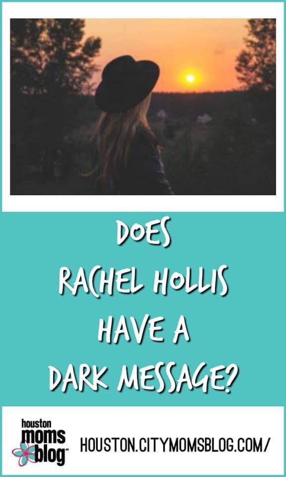 "Houston Moms Blog ""Does Rachel Hollis Have a Dark Message?"" #houstonmomsblog #momsaroundhouston #rachelhollis #girlwashyourface"