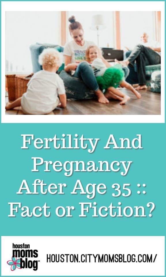 "Houston Moms Blog, ""Fertility and Pregnancy After Age 25 :: Fact or Fiction"" #houstonmomsblog #houston #blogger #houstonblogger #fertility #pregnancy #pregnancyafter25"