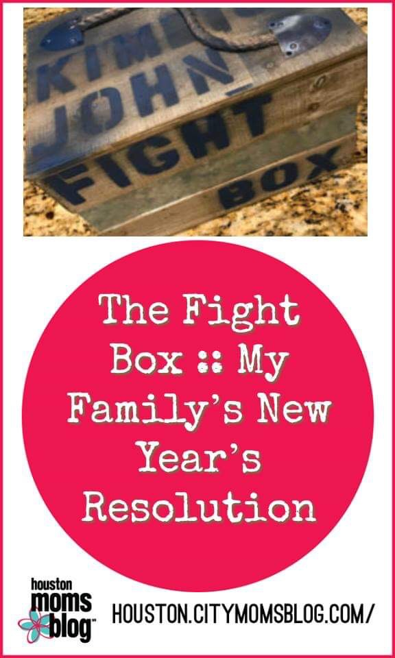 "Houston Moms Blog ""The Fight Box :: My Family's New Year's Resolution"" #houstonmomsblog #momsaroundhouston"