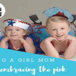 Being a Girl Mom and Embracing the Pink