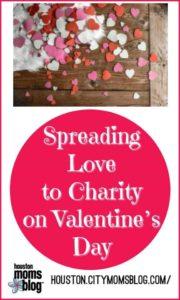 """Houston Moms Blog """"Spreading Love to Charity on Valentine's Day"""" #momsaroundhouston #houstonmomsblog #charity #valentinesday"""