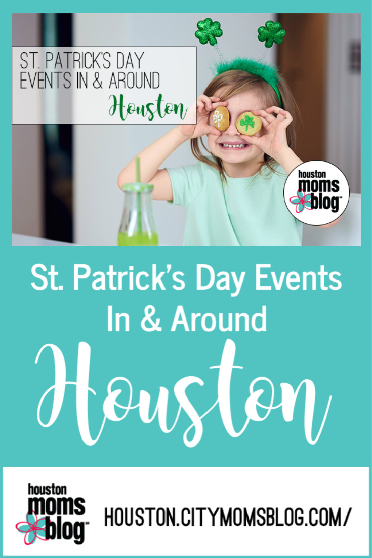 """Houston Moms Blog """"St Patrick's Day Events In & Around Houston"""" #momsaroundhouston #houstonmomsblog"""