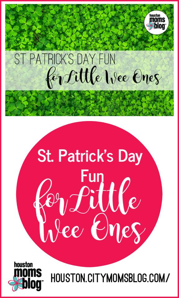 """Houston Moms Blog """"St Patrick's Day Fun For Little Wee Ones"""" #momsaroundhouston #houstonmomsblog"""