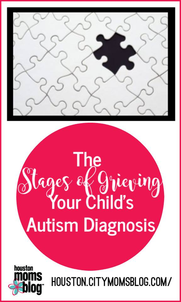 """Houston Moms Blog """"The Stages of Grieving Your Child's Autism Diagnosis"""" #houstonmomsblog #momsaroundhouston"""