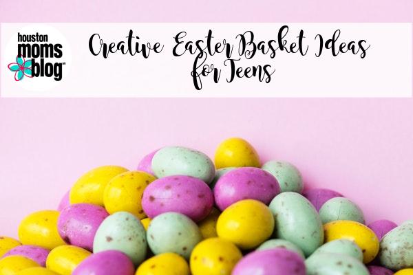 Creative Easter Basket Ideas For Teens