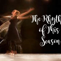 The Rythm of This Season | Houston Moms Blog