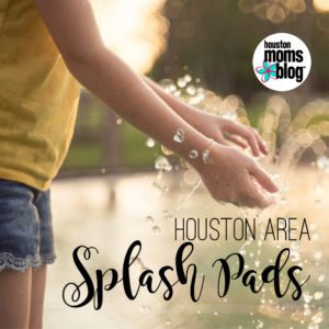 "Houston Moms Blog ""Houston area Splash Pads"" #Houstonmomsblog #momsaroundhouston"