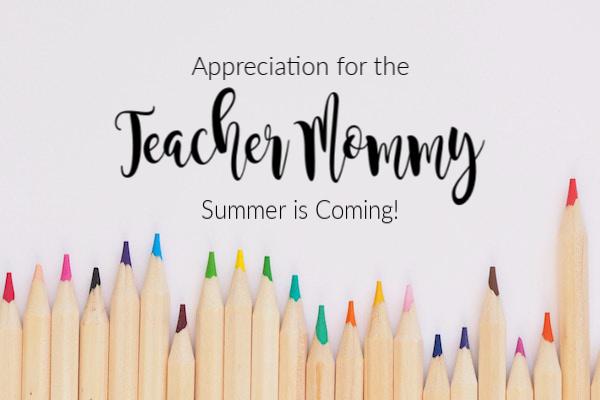 Appreciation for the Teacher Mommy | Houston Moms Blog
