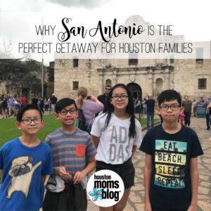 "Houston Moms Blog ""Why San Antonio is the Perfect Getaway for Houston Families"" #houstonmomsblog #momsaroundhouston"